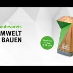 Bundespreis UMWELT & BAUEN geht in die nächste Runde
